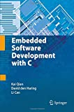 Embedded Software Development with C, Qian, Kai and Den Haring, David, 1489984992