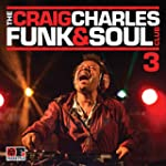 The Craig Charles Funk & Soul Club, V...