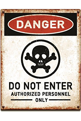 Danger Do Not Enter Authorized Personnel Only Poison Warning Sign Poster 12x18 inch