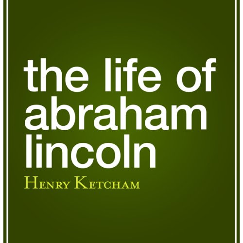 The Life of Abraham Lincoln cover