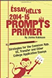 Essay Hell's 2014-15 Prompts Primer, Janine Robinson, 1499114974