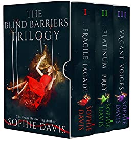 Blind Barriers Trilogy Complete Boxed Set by [Davis, Sophie]