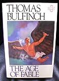 Bulfinch's Mythology, Thomas Bulfinch, 0894718819