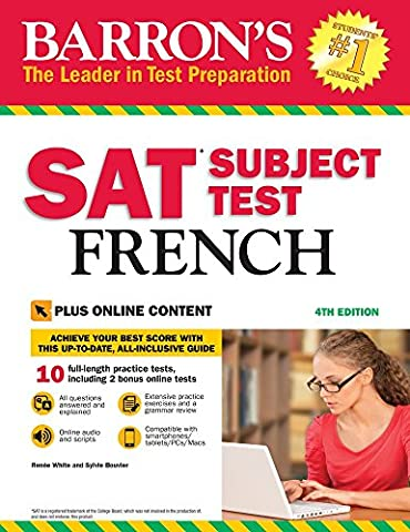 Barron's SAT Subject Test French, 4th Edition: with Bonus Online Tests (Act Subject)