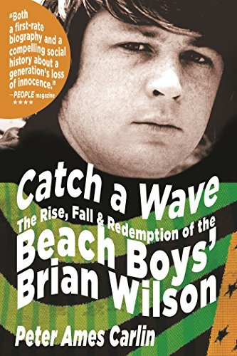 Catch a Wave: The Rise, Fall, and Redemption of the Beach Boys' Brian Wilson by Peter Ames Carlin - Palm Mall Garden Beach