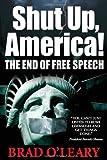 Shut up, America!, Brad O'Leary, 1935071092