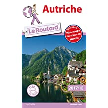Guide du Routard Autriche 2017/18 (French Edition)