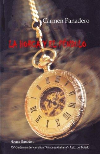 La Horca y el Péndulo (Spanish Edition): Carmen Panadero: 9781983770968: Amazon.com: Books