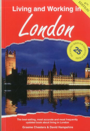 Living and Working in London: A Survival Handbook …