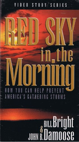 Red Sky in the Morning. How You Can Help Prevent America's Gathering Storms. -  New Life Publications