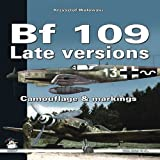 BF 109 Late Versions: Camouflage & Markings (White Series)