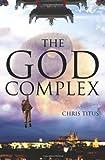 The God Complex, Chris Titus, 1453717021