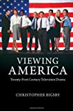 Viewing America, Christopher Bigsby, 110704393X