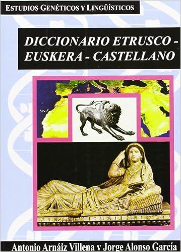 Descargar Libros Gratis Dicc. Etrusco-euskera-castellano Gratis Formato Epub