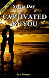download ebook captivated by you: a crossfire novel by sylvia day | chapter compilation pdf epub