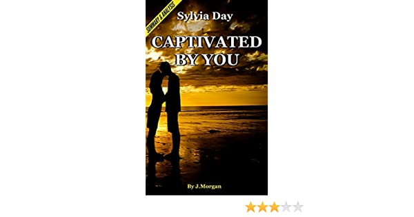 Amazon captivated by you a crossfire novel by sylvia day amazon captivated by you a crossfire novel by sylvia day chapter compilation ebook instanalysis captivated by you kindle store fandeluxe Gallery