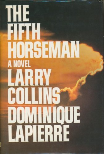 The Fifth Horseman by Larry Collins and Dominique Lapierre