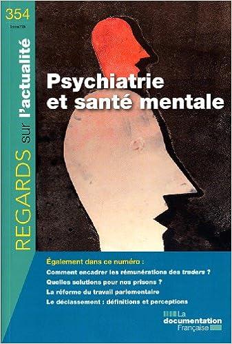 Livres gratuits Psychiatrie et santé mentale (N.354 Octobre 2009) pdf, epub ebook