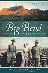 Big Bend Tales (American Chronicles)