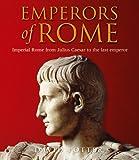 Emperors of Rome, David S. Potter, 1906719012