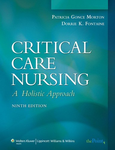 - Critical Care Nursing: A Holistic Approach (Critical Care Nursing: A Holistic Approach (Hudak))