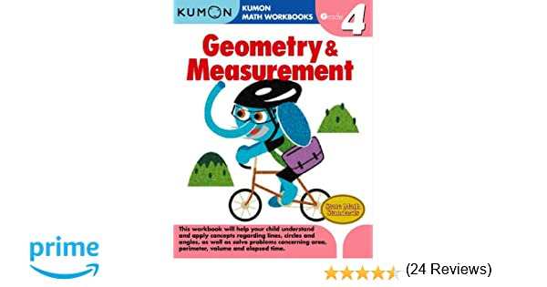 Geometry & Measurement Grade 4 (Kumon Math Workbooks): Kumon Pub ...
