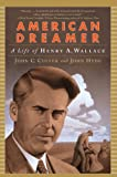 img - for American Dreamer: A Life of Henry A. Wallace (Norton Paperback) book / textbook / text book