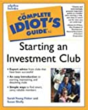 Starting an Investment Club, Sarah Young Fisher and Susan Shelly, 0028635876