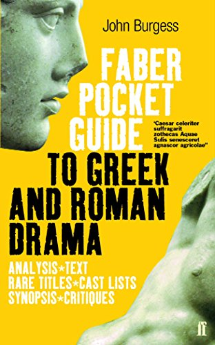 The Faber Pocket Guide to Greek and Roman Drama (Faber's Pocket Guides)