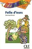 Folie d'ours - Niveau 1 - Lecture Découverte - Livre