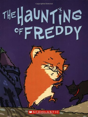 The Haunting of Freddy (Golden Hamster Saga)