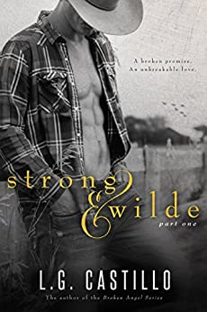 Strong & Wilde Part 1 by [Castillo, L.G.]