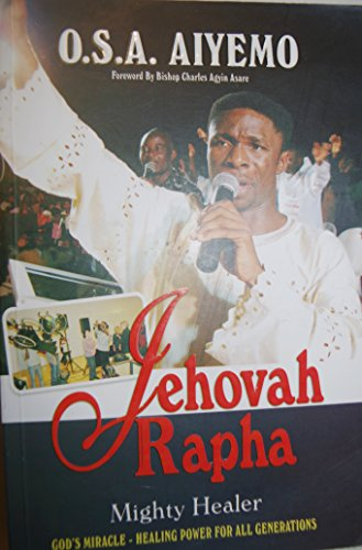 Jehovah Rapha - Mighty Healer