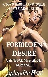 Forbidden Desire (A Sensual New Adult Romance Book 2) (English Edition)