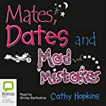 Mates, Dates, and Mad Mistakes | Cathy Hopkins
