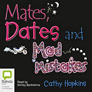 Mates, Dates, and Mad Mistakes Audiobook