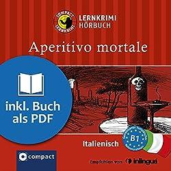 Aperitivo Mortale (Compact Lernkrimi Hörbuch)