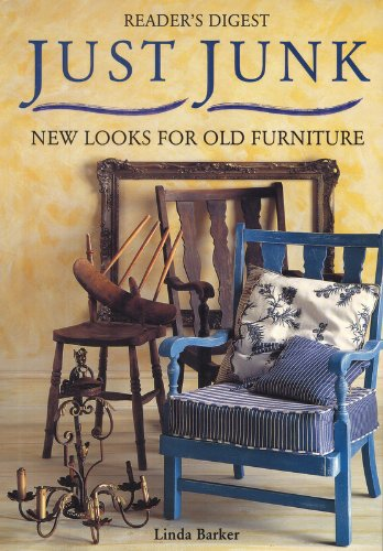 Old Junk (Just Junk: New Looks for Old Furniture)