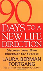 90 Days to a New Life Direction: Find Your Own Blueprint for Success