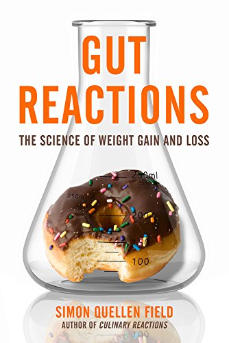 Gut Reactions: The Science of Weight Gain and Loss