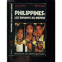 PHILIPPINES : LES ENFANTS DU MÉPRIS