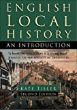 English Local History: An Introduction (Sutton History Handbooks)