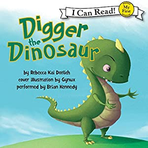 Digger the Dinosaur Audiobook