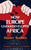 How Europe Underdeveloped Africa, Walter Rodney, 0882580965