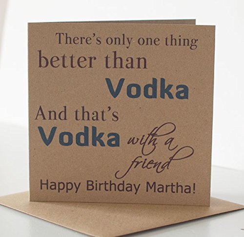 Vodka Birthday Card Personalised For Her Friend Special Or Best Free UK Delivery Amazoncouk Handmade