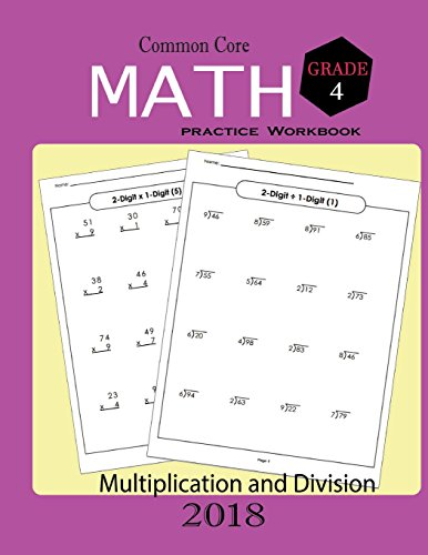 Common Core Math Practice Workbook Grade 4: Math Skills Practice for Multiplication,Division Workbook Activity Workbook for Students Worksheet Arithmetic with Answers