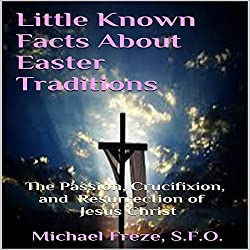 Little Known Facts About Easter Traditions