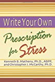 Write Your Own Prescription for Stress