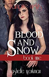 Blood and Snow Book 9: Vampire Nights