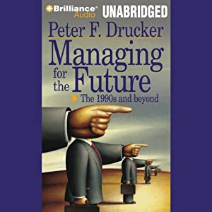 Managing for the Future Hörbuch